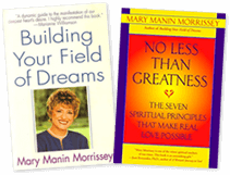 Building Your Field of Dreams & No Less Than Greatness Books